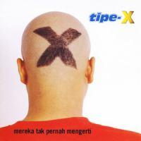 Tipe-X - Sakit Hati.mp3