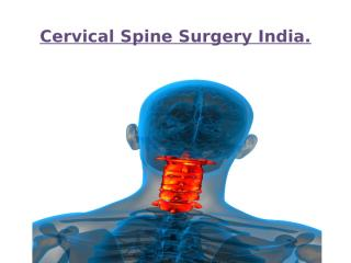 Cervical Spine Surgery India.pptx