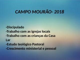 a8934d1d_CAMPO_MOURÃO-_2018.pptx