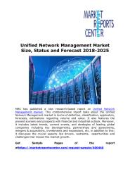 Unified Network Management Market Size, Status and Forecast 2018-2025.pdf