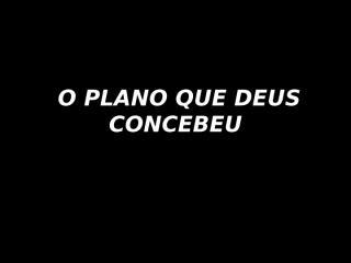 6- LINDO PLANO.pptx