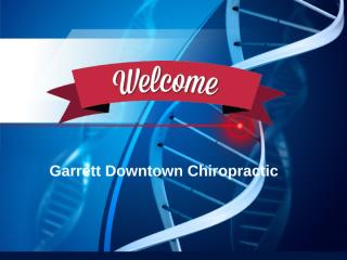 Contact Garrett Downtown Chiropractic For Back Pain Chiropractor San Diego.pptx