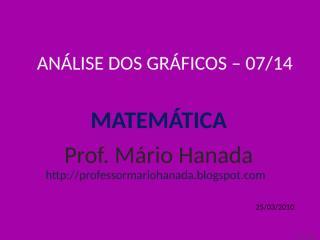 análise dos gráficos -07 de 14 - mário hanada.pps