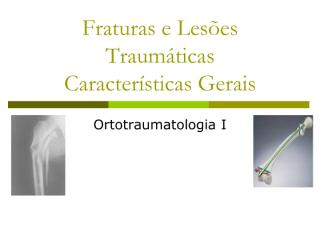 Revisão de Fraturas e Lesões Traumaticas.pdf