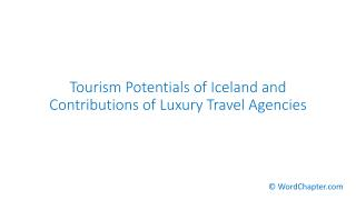 Tourism Potentials of Iceland and Contributions of Luxury Travel Agencies.pdf