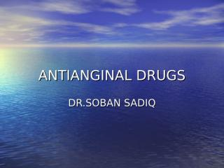 ANTIANGINAL DRUGS.ppt