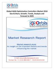 Global WAN Optimization Controllers Market 2018 Size & Share, Growth, Trends, Analysis and Forecast to 2025.pdf