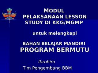 modul-lesson-study-kkg-dan-mgmp.ppt